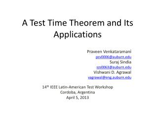 A Test Time Theorem  a nd Its Applications