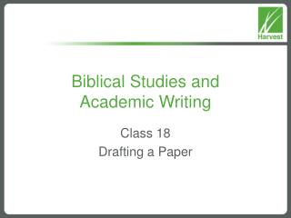 Biblical Studies and  Academic Writing