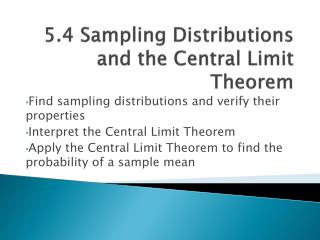 5.4 Sampling Distributions and the Central Limit Theorem