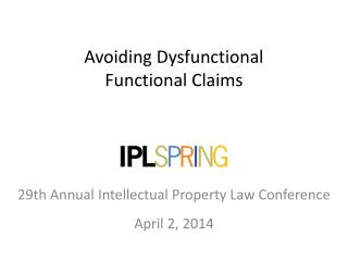 Avoiding Dysfunctional  Functional Claims