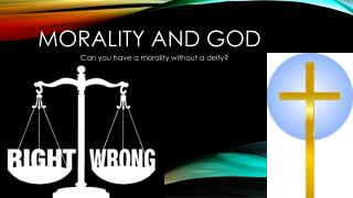 Morality And God