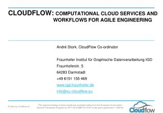 CloudFlow :  Computational  Cloud  Services  and  			Workflows  for Agile Engineering