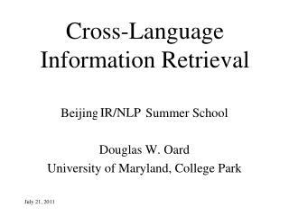 Cross-Language Information Retrieval