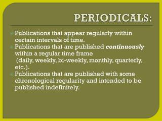 PERIODICALS: