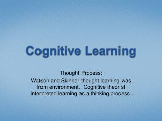 Cognitive Learning