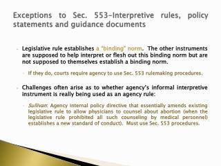 Exceptions to Sec. 553-Interpretive rules, policy statements and guidance documents