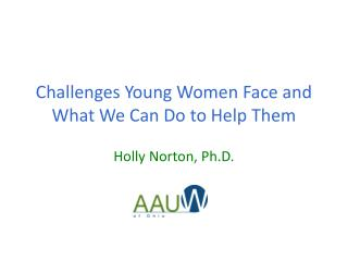 Challenges Young Women Face and What We Can Do to Help Them