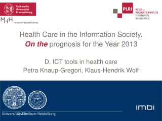 D . ICT tools in health care