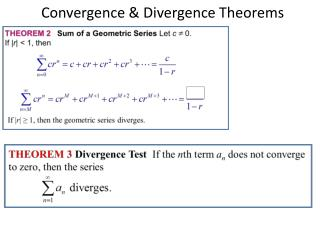 Convergence & Divergence Theorems