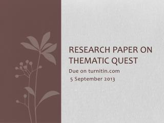 Research paper on Thematic Quest