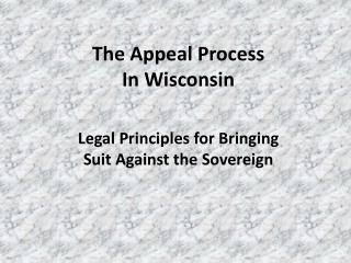 The Appeal Process In Wisconsin