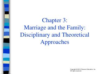 Chapter 3: Marriage and the Family: Disciplinary and Theoretical Approaches