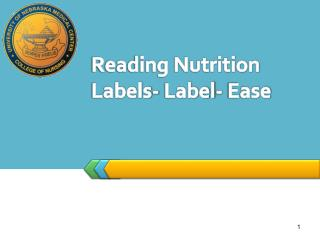 Reading Nutrition Labels-  Label- Ease