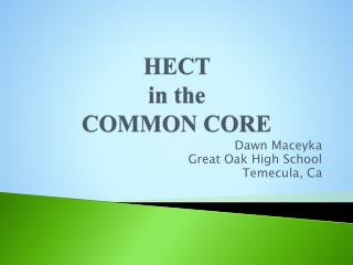 HECT  in the COMMON CORE