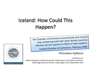 Iceland: How Could This Happen?