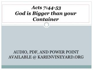 Acts 7:44-53 God is Bigger than your Container