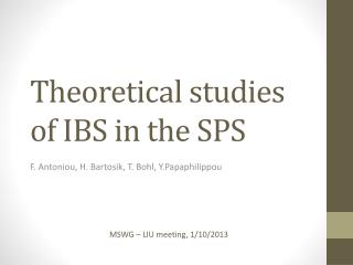 Theoretical studies of IBS in the SPS