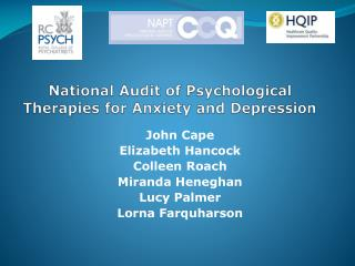 National Audit of Psychological  Therapies for Anxiety and Depression