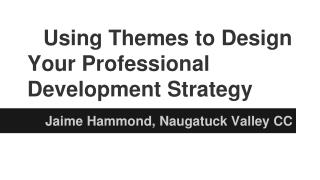 Using Themes to Design Your Professional Development Strategy