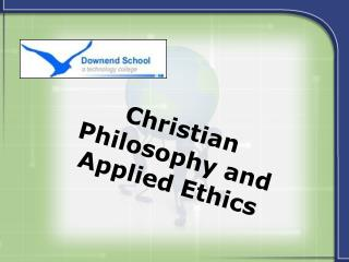Christian Philosophy and Applied Ethics