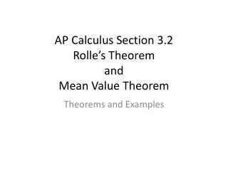 AP Calculus Section 3.2 Rolle's  Theorem  and  Mean Value Theorem