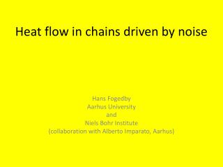 Heat flow in  chains  driven by  noise