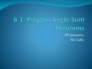 6-1: Polygon Angle-Sum Theorems