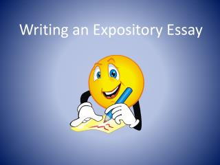 Writing an Expository Essay