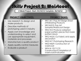 Skills Project 2: Waistcoat