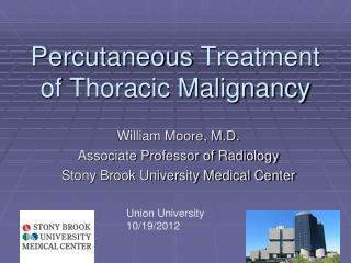 Percutaneous  Treatment of Thoracic Malignancy