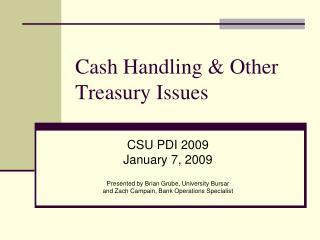Cash Handling  Other Treasury Issues
