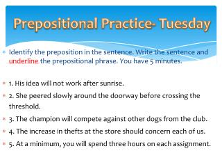 Prepositional  Practice- Tuesday