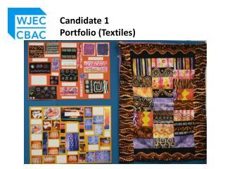 Candidate 1  Portfolio (Textiles)