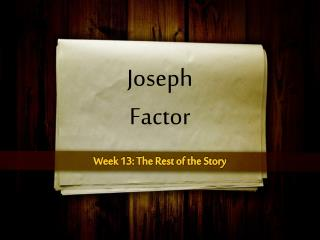 Joseph  Factor