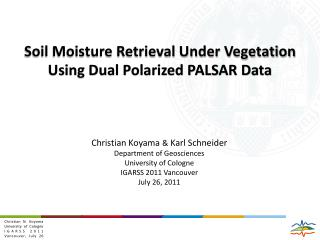 Soil Moisture Retrieval Under Vegetation Using Dual Polarized PALSAR Data