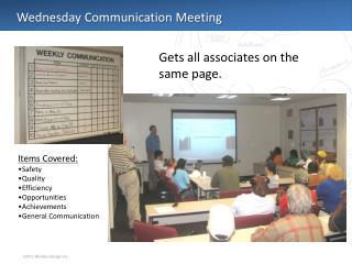 Wednesday Communication Meeting