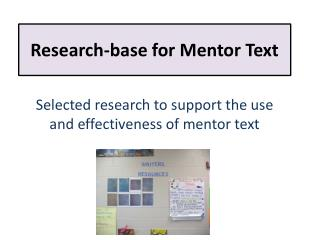 Research-base for Mentor Text