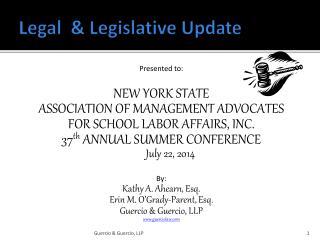 Legal  & Legislative Update