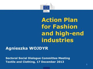 Action Plan for Fashion and high-end industries