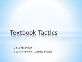 Textbook Tactics