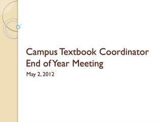 Campus Textbook Coordinator End of Year Meeting