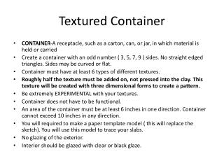 Textured Container