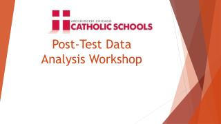 Post-Test Data  Analysis Workshop
