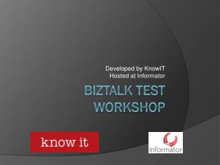 BizTalk Test Workshop