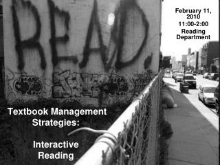 Textbook Management  Strategies: Interactive  Reading