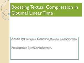 Boosting Textual Compression in Optimal Linear Time