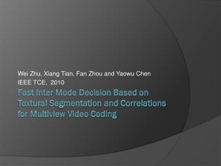 Wei Zhu, Xiang  Tian , Fan Zhou and  Yaowu Chen IEEE  TCE,  2010