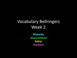 Vocabulary  Bellringers Week 2