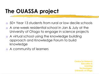The OUASSA project