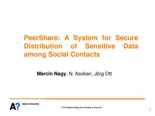 PeerShare :  A  System for  Secure Distribution of Sensitive Data among Social Contacts